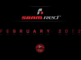 Nieuwe Sram RED voor februari 2012 – Sneak Peek