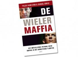 Gelezen: De Wielermaffia – Tyler Hamilton & Daniel Coyle