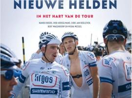 Nieuwe Helden – in het hart van de Tour